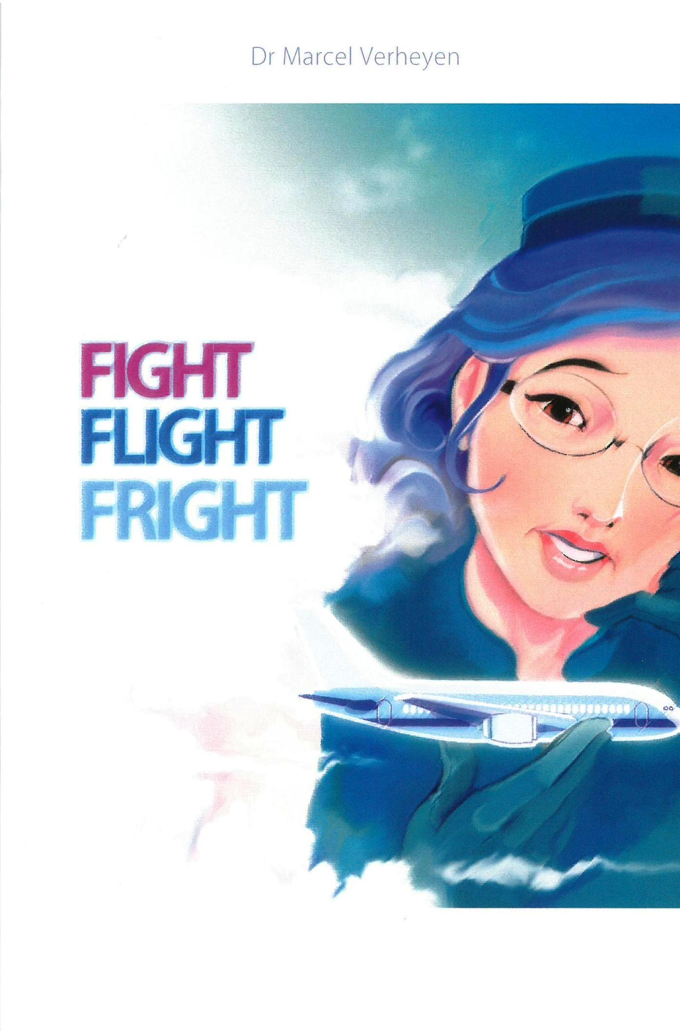Fight flight fright
